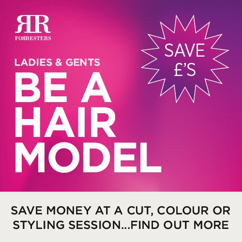 Hair Models – Forresters Needs You!