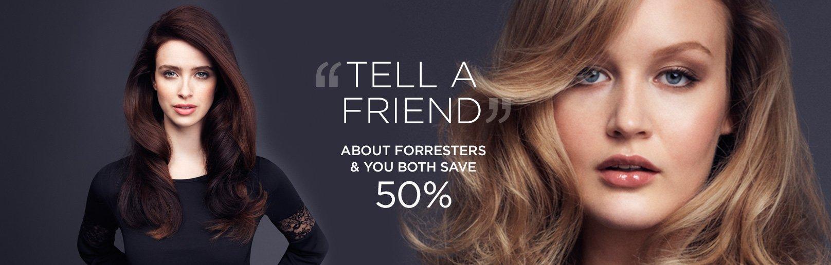 Forresters Thatcham hair salon Tell A friend scheme