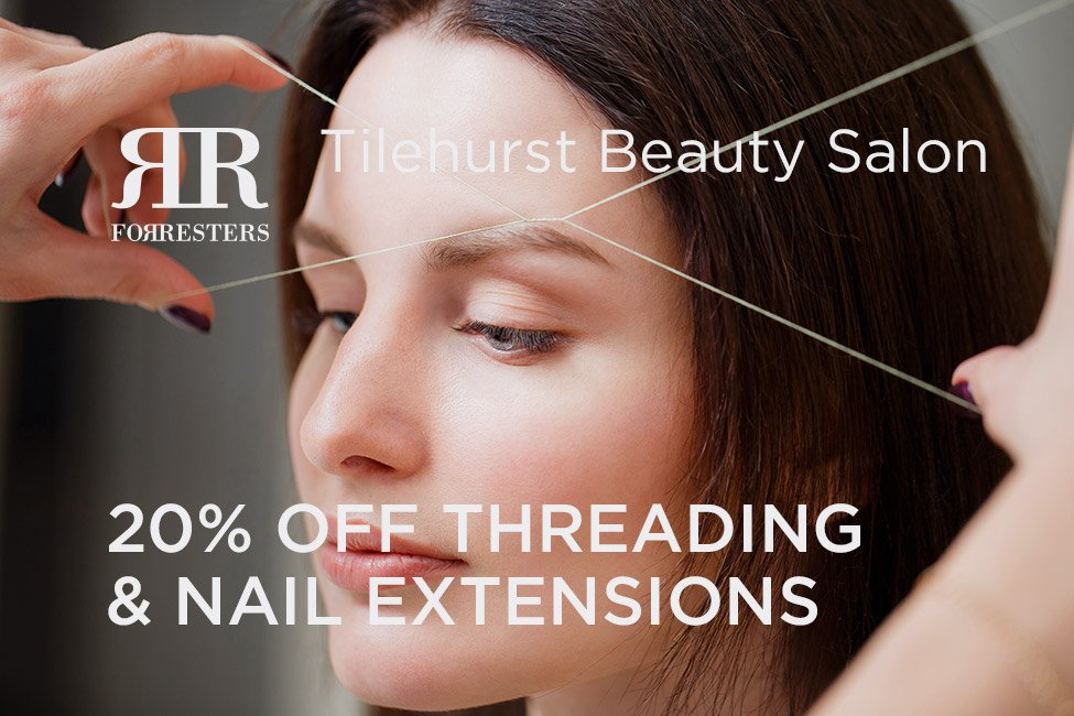 20% off threading and nail extensions with Beth in June 2018 at the Forresters tilehurst Beauty salon