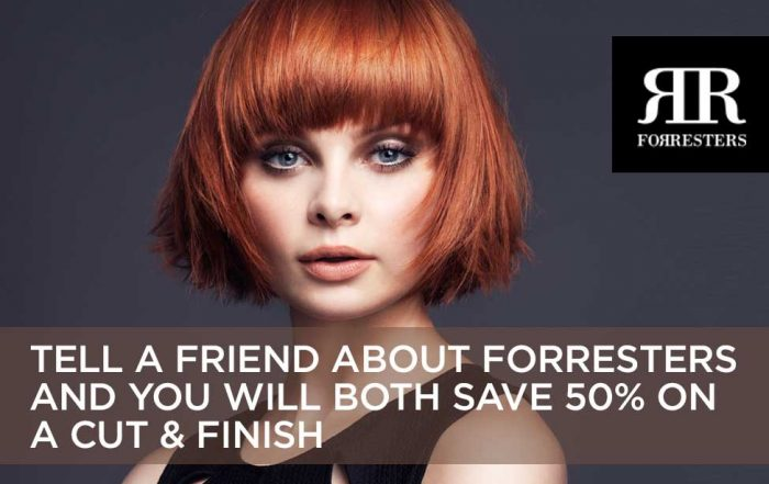 forresters tell a friend promotion will save you and a friend 50% on a cut and finish